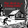Cover of the album The Devil Is a Busy Man