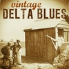Cover of the album Vintage Delta Blues