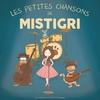 Cover of the album Les petites chansons de Mistigri (Les contes de la petite boutique)