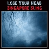 Cover of the album Lose Your Head