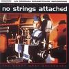 Couverture de l'album No Strings Attached