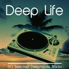 Cover of the album Deep Life (60 Selected Deephouse Tracks)