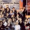 Cover of the track Le Pouvoir des Fleurs
