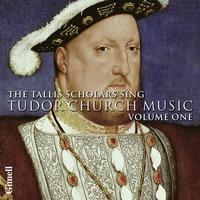 Couverture du titre The Tallis Scholars Sing Tudor Church Music - Volume One