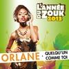 Couverture de l'album Quelqu'un comme toi (L'année du zouk 2013) - Single