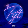 Cover of the album My P.Y.T - Single