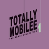 Cover of the album Totally Mobilee - The Remix Collection, Vol. 1