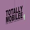 Couverture de l'album Totally Mobilee - The Remix Collection, Vol. 1