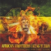 Cover of the album The African Brothers Meet King Tubby In Dub