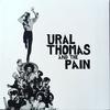 Couverture de l'album Ural Thomas & the Pain