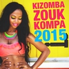 Cover of the album Kizomba, Zouk & Kompa 2015