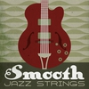 Cover of the album Smooth Jazz Strings