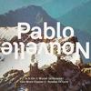 Cover of the album Pablo Nouvelle - EP