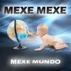 Cover of the album Mexe Mundo