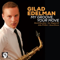Cover of the track My Groove, Your Move (feat. David Hazeltine & Joe Magnarelli)
