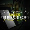 Cover of the album Manzanero - Big Band Jazz de México
