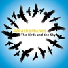 Cover of the album The Birds And the Sky
