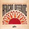 Cover of the album African Offering: Afro-Inspired Selections from the Ubiquity Catalog