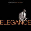 Cover of the album Elegance: The Birth of the Modern Jazz Quartet