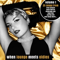 Cover of the track When Lounge Meets Oldies (Bonus Track Version)