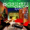 Cover of the album Christmas Remixed - Holiday Classics Re-Grooved