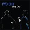 Couverture de l'album Only Two