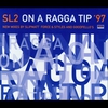 Cover of the album On a Ragga Tip '97 - EP