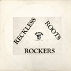 Cover of the album Reckless Roots Rockers