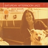 Cover of the album Saturday Afternoon Jazz (Reissue)