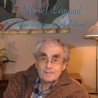 Couverture du titre Michel Legrand: Film Songs and More!