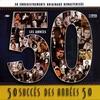Cover of the album 50 Succès Des Années 50 (50 Enregistrements Originaux Remasterisés)