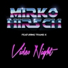 Cover of the track Video Night (feat. Trans-X) [Back to 1986 Mix]