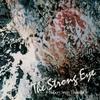 Couverture de l'album The Strong Eye (Remastered)