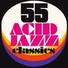 Cover of the album 55 Acid Jazz Classics