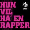 Cover of the album Hun Vil Ha' en Rapper - EP