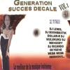 Couverture de l'album Génération succés décalé : le meilleur de la musique, vol. 1