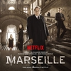 Couverture de l'album Marseille (A Netflix Original Series Soundtrack)