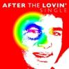 Couverture de l'album After the Lovin' - Single
