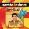 Cover of the album Momentos de Colécción: Fito Olivares
