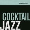 Couverture de l'album Blue Note 101: Cocktail Jazz