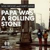 Couverture de l'album Papa Was a Rolling Stone - EP