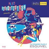 Couverture du titre The Unforgettable Sounds of Esquivel