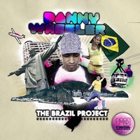 Cover of the track The Brazil Project (Danny Wheeler Presents)
