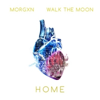 Cover of the track home (feat. WALK THE MOON) - Single