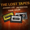 Cover of the album Johnny Lee, Jim Reeves & Hank Snow - The Lost Tapes