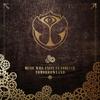 Couverture de l'album Tomorrowland - Music Will Unite Us Forever