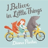 Cover of the album I Believe in Little Things