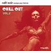 Cover of the album Café noir musique pour bistrots - Chill Out, Vol.  2