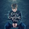 Couverture de l'album Every Captive Free - Single