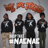 Cover of the album Drop That #NaeNae - Single